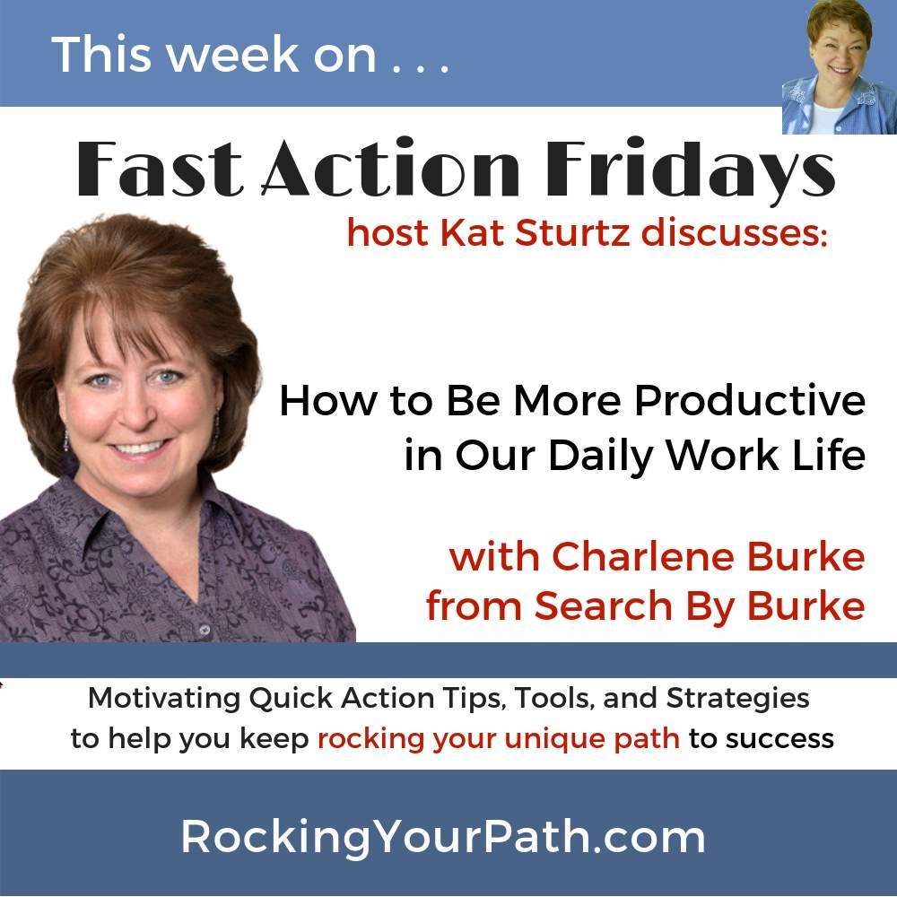 How to Be More Productive in Our Daily Life with guest Charlene Burke