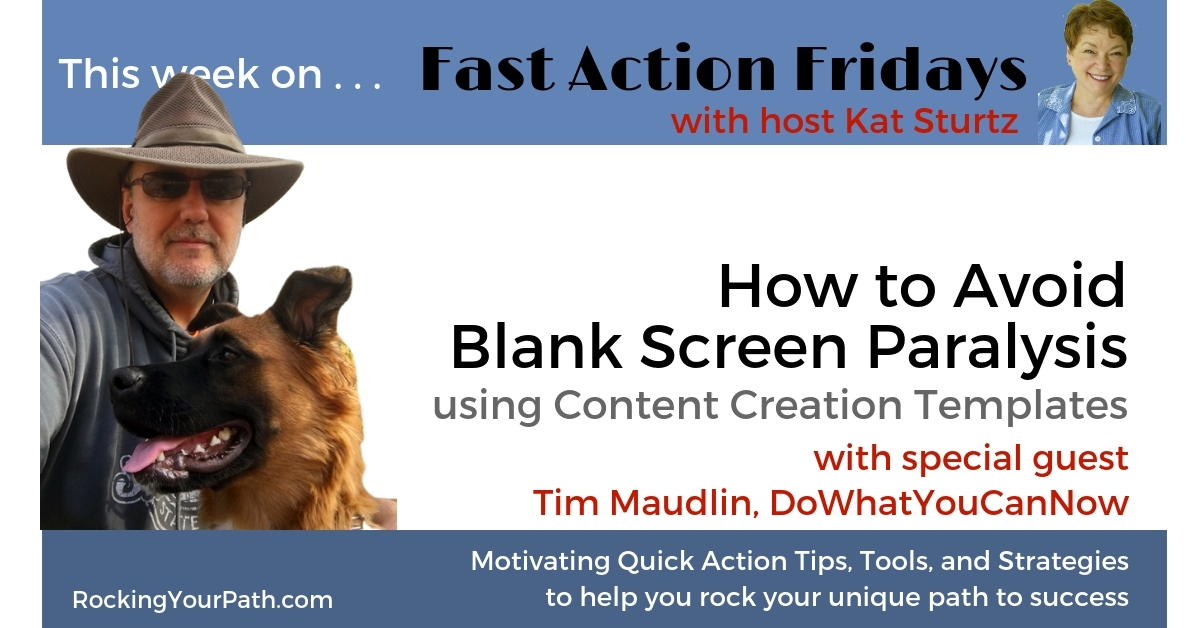 How to Avoid Blank Screen Paralysis Using Content Creation Templates with guest Tim Maudlin