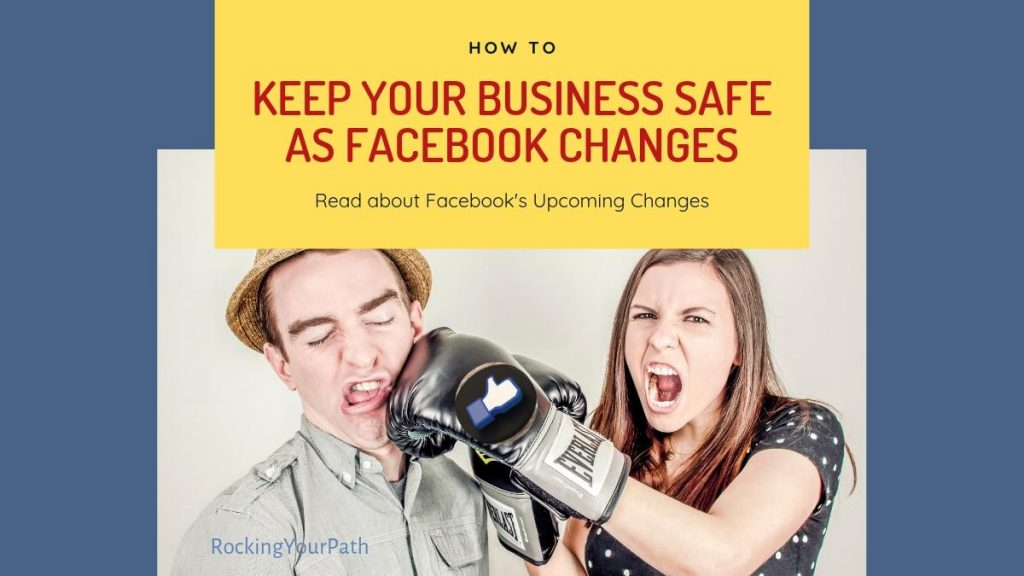 Post image with title Keep Your Business Safe as Facebook Changes Again
