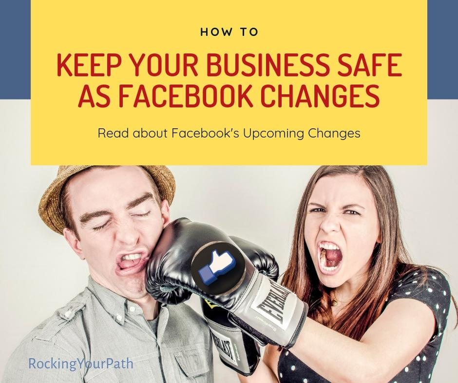 How to Keep Your Business Safe as Facebook Changes Again