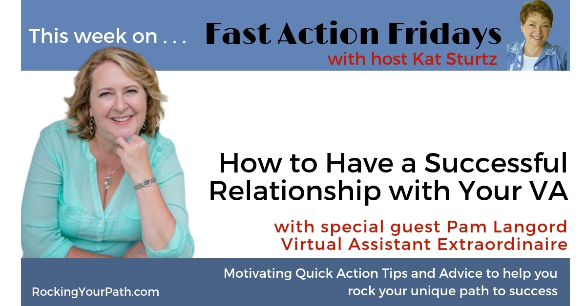 How to Have a Successful Relationship with Your VA with guest Pam Langord