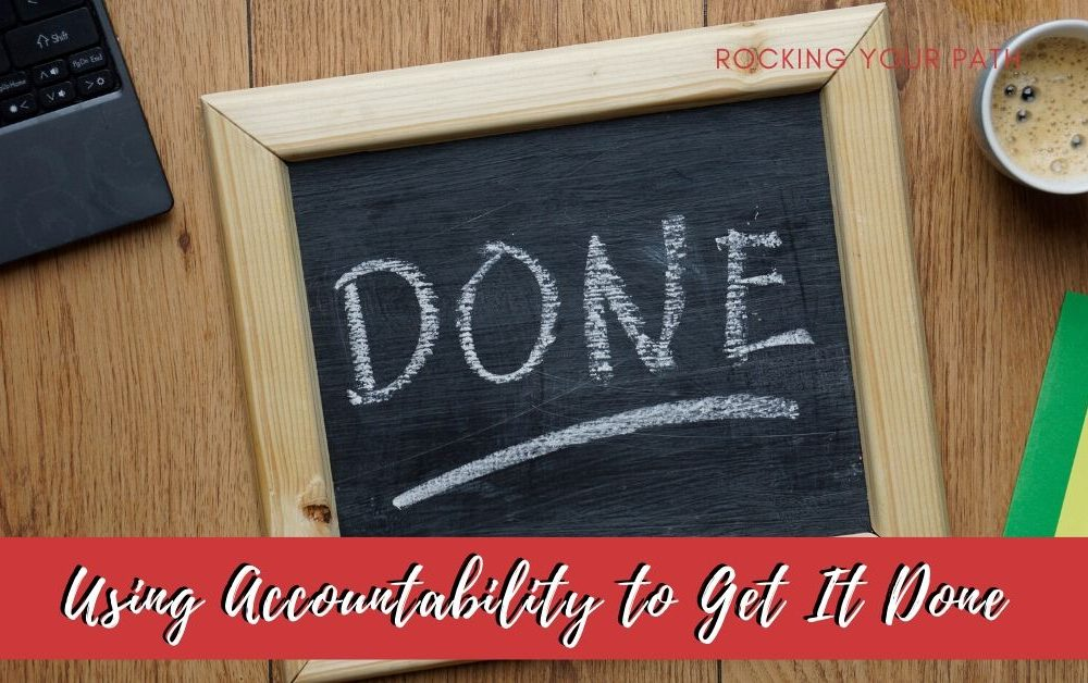 Using Accountability to Get It Done post image