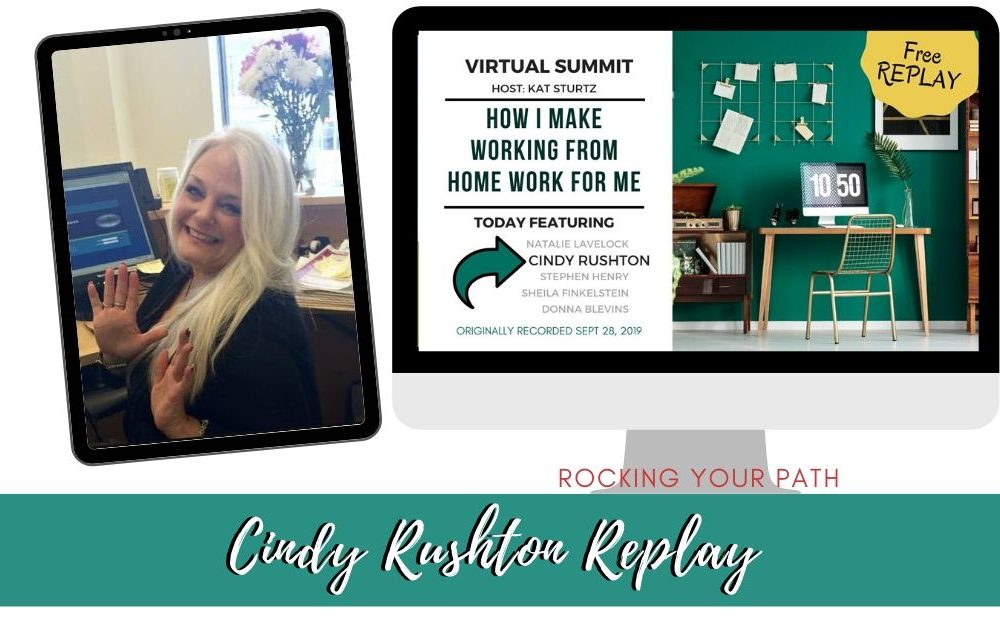 Cindy Rushton: How I Make Working from Home Work for Me