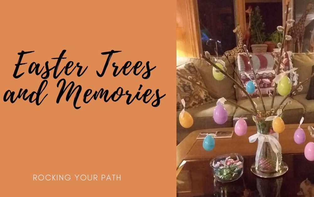 Easter Trees and Memories post image