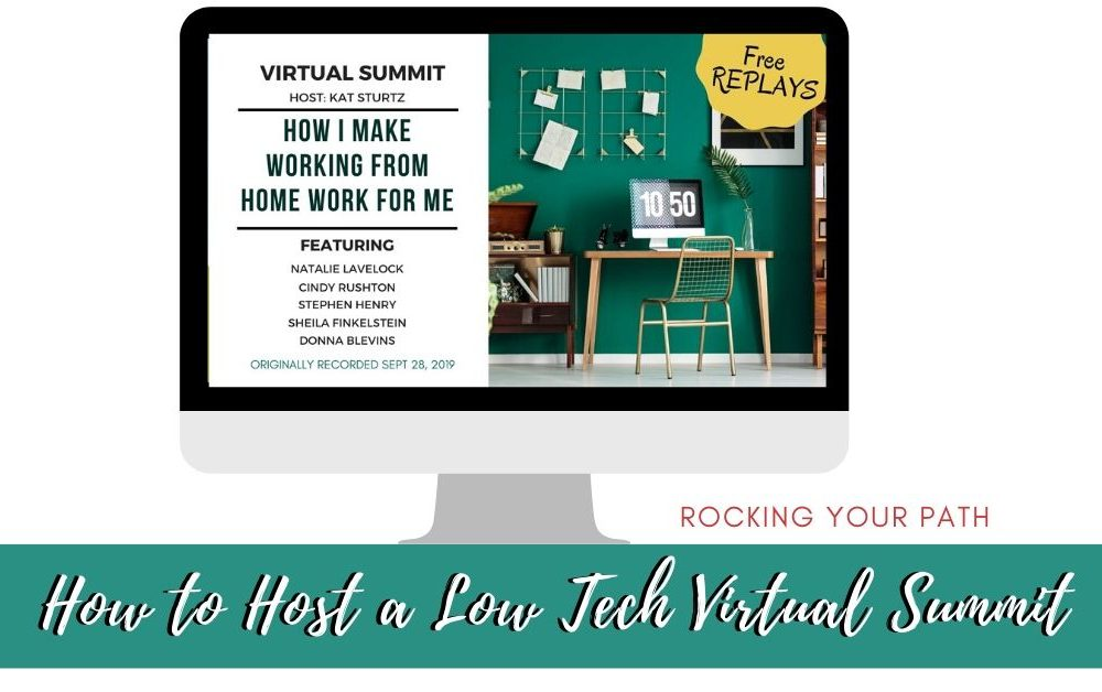 Low Tech Way to Host Your First Virtual Summit