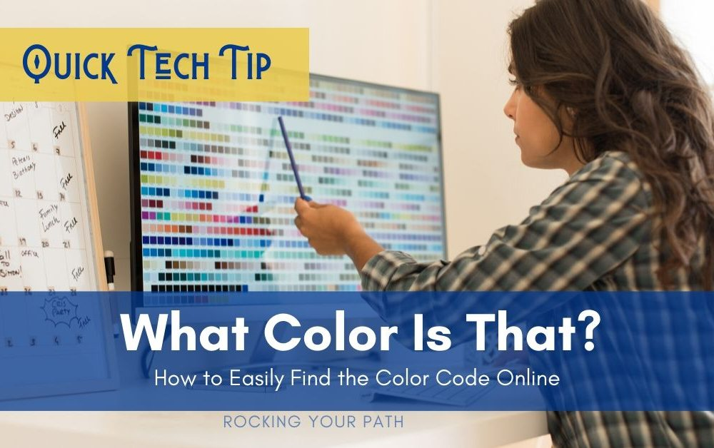 Quick Tech Tip: What Color Is That?