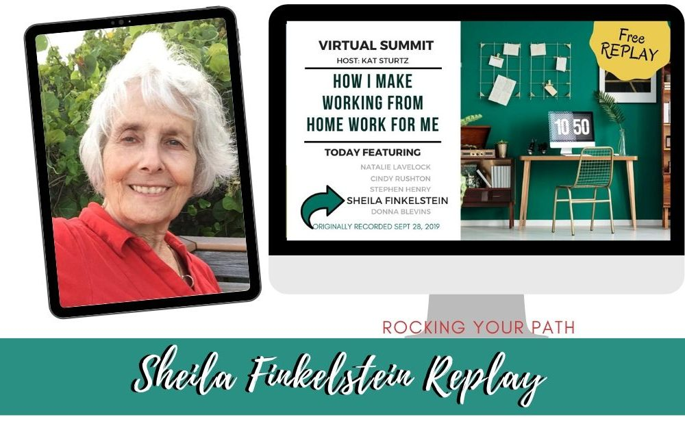 Sheila Finkelstein: Creative Tips for Helping You Cope When Working from Home
