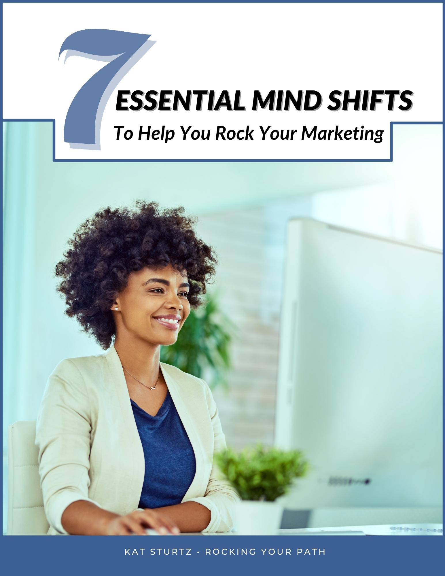 Cover Image 7 Essential Mind Shifts To Help You Rock Your Marketing