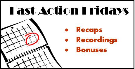 Fast Action Fridays Recaps & Recordings